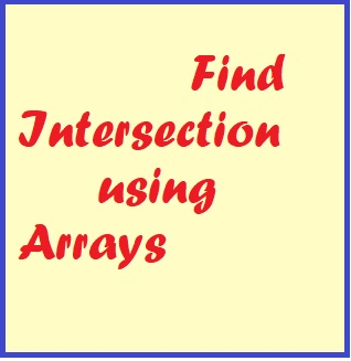Find Intersection Using Arrays